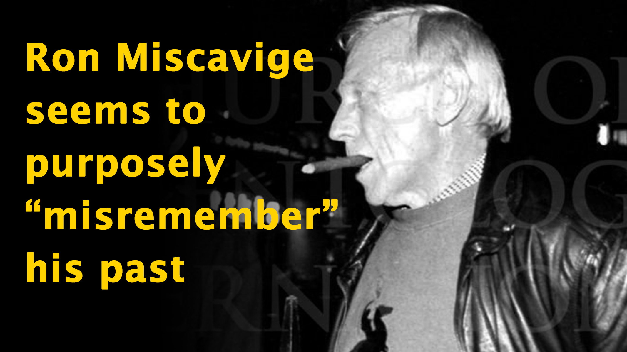 Read: Ron Miscavige: The Life He Had
